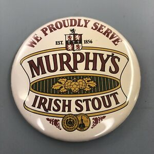 We-Proudly-Serve-Murphy-039-s-Irish-Stout-Beer-Button-Badge-Pin-Pinback