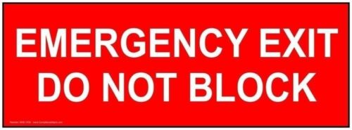 Made in USA Aluminum for Enter//Exit 14x5 in Emergency Exit Do Not Block Sign