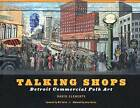 Talking Shops: Detroit Commercial Folk Art by David Clements (Hardback, 2004)