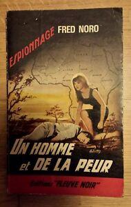 UN-HOMME-ET-DE-LA-PEUR-Fleuve-Noir-Espionnage-1965-Fred-Noro