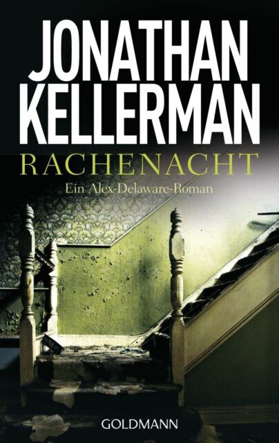 Kellerman, Jonathan - Rachenacht: Ein Alex-Delaware-Roman /4