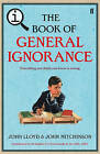 QI: The Book of General Ignorance: The Noticeably Stouter Edition by John Lloyd, John Mitchinson (Hardback, 2010)
