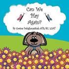 Can We Play Again? by Corine Dehghanpisheh (Paperback / softback, 2012)