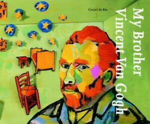 My Brother, Vincent Van Gogh by De Bie, . Hardback Book The Fast Free Shipping
