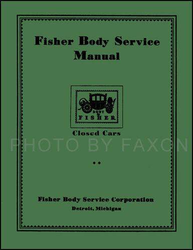 Chevrolet Body Repair Manual 1926 1927 1928 1929 1930 1931 1932 Chevy Car Shop