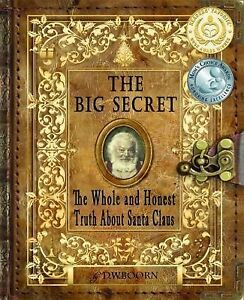 The-Big-Secret-The-Whole-and-Honest-Truth-about-Santa-Claus-Paperback-or-Softb