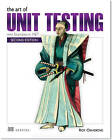 The Art of Unit Testing by Roy Osherove (Paperback, 2013)