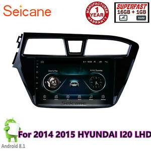 Details about 9 inch Android 8 1 Radio GPS Navigation for 2014 2015 HYUNDAI  I20 LHD