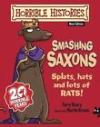 Smashing Saxons by Terry Deary (Paperback, 2014)