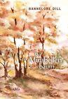 Der Mirabellenbaum von Hannelore Dill (2012, Taschenbuch)