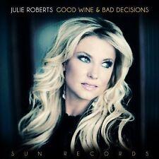 Good Wine & Bad Decisions * by Julie Roberts (Vinyl, Jul-2014, Red River)