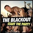 The Blackout - Start the Party (+DVD, 2013)