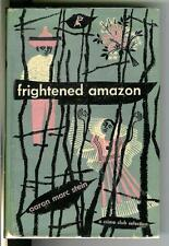 FRIGHTENED AMAZON by Aaron Marc Stein, rare US Doubleday crime hardcover in DJ