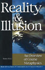 Reality and Illusion: An Overview of Course Metaphysics by Robert Perry (Paperback, 2002)