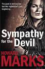 Sympathy for the Devil by Howard Marks (Paperback, 2011)