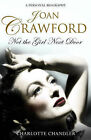 Joan Crawford: Not the Girl Next Door by Charlotte Chandler (Hardback, 2008)