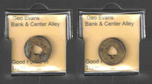 GEO EVANS GOOD FOR 5 CENTS IN TRADE TOKEN BANK /& CENTER ALLEY SPADE CUT OUT