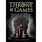 Throne of Games: King Fergie, Lord Moyes and the Season of Grim Death by Paul Harrie (Paperback, 2014)