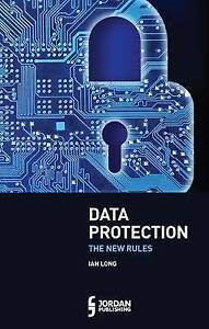 Data-Protection-The-New-Rules-by-Long-Ian-Paperback-book-2016