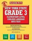 Barron's New York State Grade 3 Elementary-Level English Language Arts Test by Janet A Gallant (Paperback / softback, 2008)