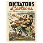 Dictators in Cartoons by Arcturus Publishing Ltd (Hardback, 2015)