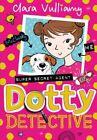 Dotty Detective by Clara Vulliamy (Paperback, 2016)