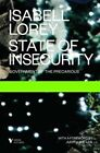State of Insecurity: Government of the Precarious by Isabelle Lorey (Hardback, 2014)