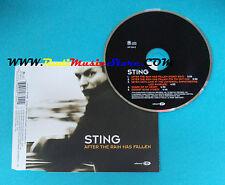 CD Singolo Sting After The Rain Has Fallen 497 324-2  UK 2000 no lp mc vhs(S23)