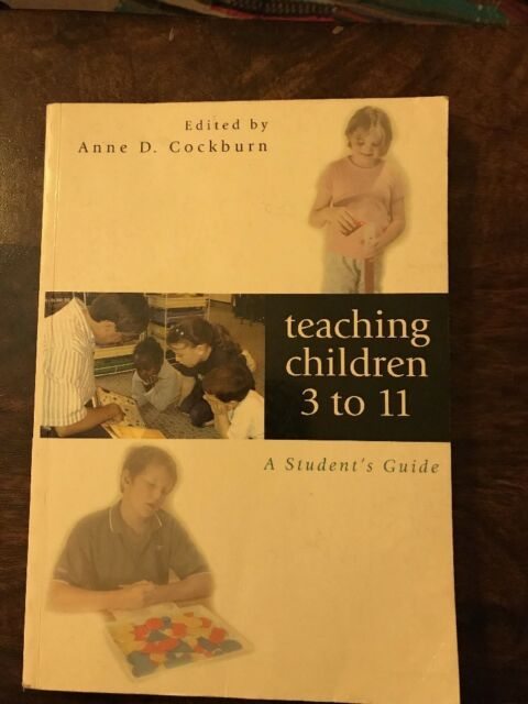 Teaching Children 3 to 11: A Student's Guide-Anne c*ckburn