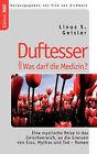 Duftesser Oder Was Darf Die Medizin? by Linus S Geisler (Paperback / softback, 2008)