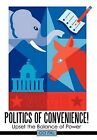 Politics of Convenience!: Upset the Balance of Power by Go Pal (Hardback, 2011)