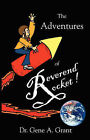 The Adventures of Reverend Rocket by Dr Gene A Grant, Gene A Grant (Paperback / softback, 2007)