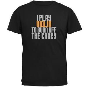 Play-Violin-Burn-Crazy-Mens-T-Shirt