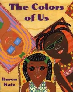 The-Colors-of-Us-by-Karen-Katz-9780805071634-Brand-New-Free-UK-Shipping