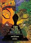 Two Tales of Brothers from Ancient Mesopotamia by John Heffernan (Hardback, 2016)