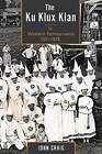 The Ku Klux Klan in Western Pennsylvania, 1921-1928 by John Craig (Paperback, 2016)