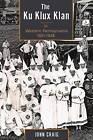 The Ku Klux Klan in Western Pennsylvania, 1921-1928 by John Craig (Paperback, 2016)