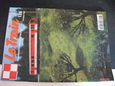 ** Revue Le Train N°126 Le Dernier Bastion Du Plm / Gare D'avallon échelle H0