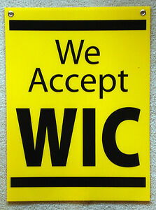 We Accept WIC Coroplast Window SIGN 18 x 24 NEW Black on Yellow