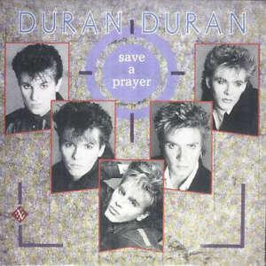 Duran-Duran-Save-A-Prayer-7-034-Single-Vinyl-Schallplatte-40610