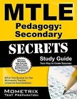 Mtle Pedagogy Secondary Secrets Study Guide: Mtle Test Review for the Minnesota Teacher Licensure Examinations by Mometrix Media LLC (Paperback / softback, 2015)