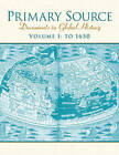 Primary Source: Documents in World History: Volume 1 by Pearson (Paperback, 2007)