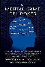 Il Mental Game Del Poker : Strategie Collaudate per Migliorare Controllo Del...