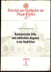 Wildenhayn-K-Kurmainzische-Zoelle-und-zollaehnliche-Abgaben-in-der-Stadt-Erfurt