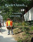 Rock Ostash: A Modern Screenplay. by Silvana Vienne (Paperback / softback, 2008)