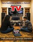 Watching TV: Eight Decades of American Television by Harry Castleman, Walter J. Podrazik (Paperback, 1999)