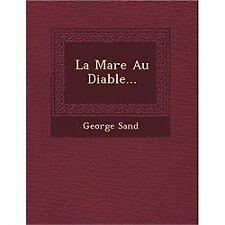 La Mare Au Diable... by George Sand (2012, Paperback)
