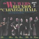 The Reunion at Carnegie Hall, 1963, Pt. 2 by The Weavers (Group) (CD, Dec-1991, Vanguard)