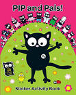 Pip and Pals Sticker Activity Book by Karen Bendy (Paperback, 2013)