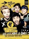Hey, Let's Make a Band!: The Official 5SOS Book by HarperCollins (Hardback, 2014)